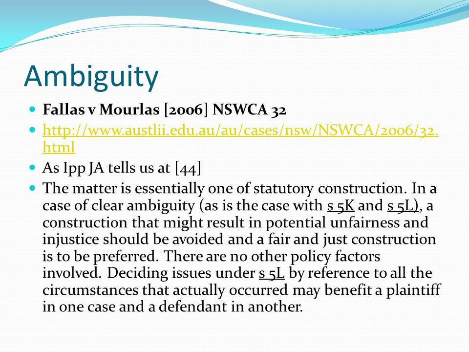 Ambiguity Fallas v Mourlas [2006] NSWCA 32